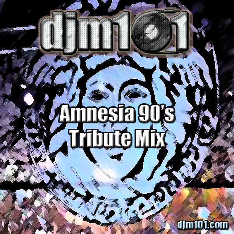 Amnesia 90's Tribute Mix